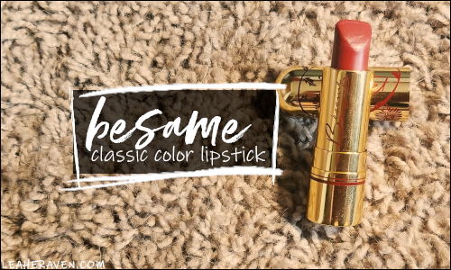 LeahERaven.com | YouTube Made Me Buy It: Emily Edition - Besame Cosmetics Classic Color Lipstick