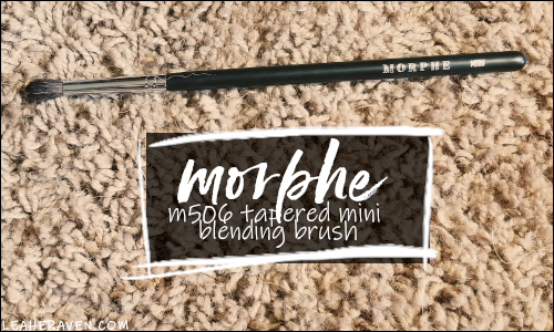 LeahERaven.com | YouTube Made Me Buy It: Emily Edition - Morphe M506 Tapered Mini Blending Brush