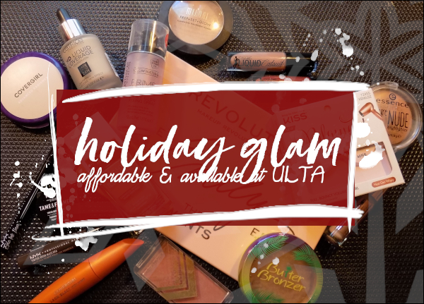 LeahERaven.com | Holiday Glam: Affordable & Available At ULTA