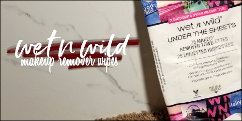 LeahEiden.com | Wet N Wild Under the Sheets Makeup Remover Towelettes